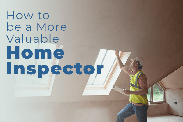 Home Inspectors: A True Value