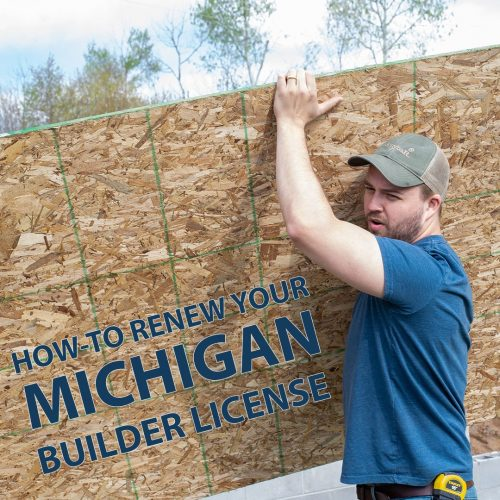 Michigan Builders, Do You Know How to Renew?