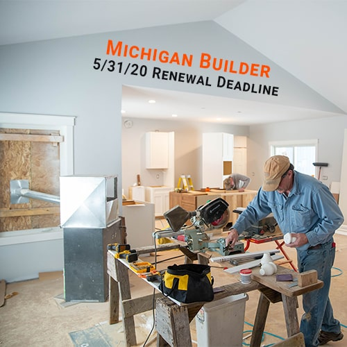 Michigan Builders – Don't Miss Your Deadline!